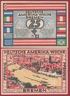 Allemagne 1 Notgeld 25 Pfenning Stadt  Bremen (RARE) Dans L 'état N °4685 - Collections