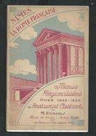 Gard;  : Nîmes La Rome Française; Menus Régionalistes Du Restaurant Castanet Hiver 1932/33 : M Bonfils - Languedoc-Roussillon