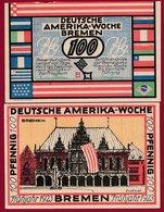 Allemagne 1 Notgeld 100 Pfenning Stadt  Bremen (RARE) Dans L 'état N °4684 TER - Collections