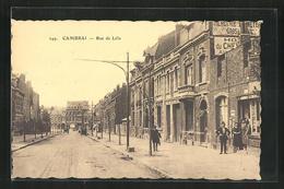 CPA Cambrai, Rue De Lille, Vue De La Rue - Ohne Zuordnung