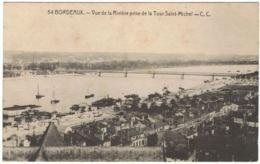 BORDEAUX Vue De La Rivière Prise De La Tour Saint-Michel - Bordeaux