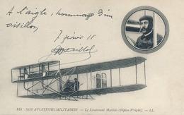 """LIEUTENANT MAILLOLS - Texte Et Signature AUTOGRAPHE - CP """" NOS AVIATEURS MILITAIRES - Biplan Wright """" 1911 Pionnier - Aviation"""