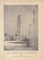 Grand Menu Illustré Benner De 1909 La Marmite Offert à Leghait Ministre Belge Au Palais D'orsay - Menükarten