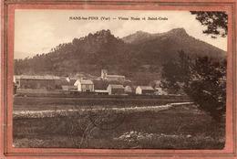 CPA - NANS-les-PINS (83) - Aspect Du Vieux Nans Et Du Quartier De Saint-Croix En 1934 - Nans-les-Pins