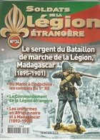 SOLDATS DE LA LEGION ETRANGERE N° 34 - Libri, Riviste & Cataloghi