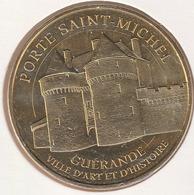 MONNAIE DE PARIS 44 GUÉRANDE Ville D'art Et D'histoire – La Porte Saint Michel - 2014 - Monnaie De Paris
