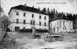 CPA De AVANNE (Doubs) - Mairie Et Ecoles. Edition Maillary. Circulée En 1914. Bon état. - France