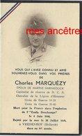 Guerre 1940-mort  Pour La France Explosion L'Emile Deschamps Né Rouen Combattant 14-18-Charles MARQUEZY Marié Roubaix - Décès