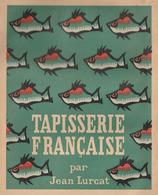 TAPISSERIE FRANCAISE Par Jean LURCAT - Art
