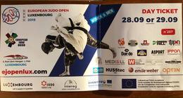 Billet D'entrée JUDO Au Open Europeen Au Luxembourg 2019 - Sports De Combat