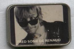 Pin's Musique Chanteur - Fred Sosie De Renaud - Musique