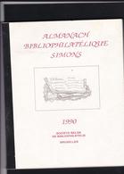 L Almanach Bibliophilatelique Simons 81 Pages - Bibliographies