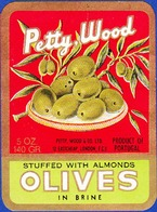 Label/ Étiquette - Olives PETTY WOOD / Petty Wood & Cª, Product Of  PORTUGAL - Obst Und Gemüse
