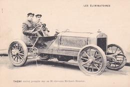 Les Eliminatoires - Théry Arrive Premier Sur Sa 96 Chevaux Richard-Brasier. - Cartes Postales