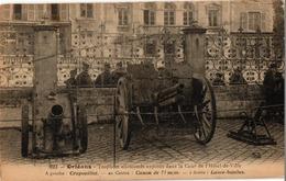 45 . ORLEANS . TROPHEES ALLEMANDS EXPOSES DANS LA COUR DE L'HOTEL DE VILLE .. CRAPOUILLOT . CANON DE 77mm ; LANCE BOMBES - Orleans