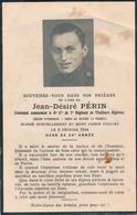Image Mortuaire - Jean-Désiré Périn - Lieutenant Commandant La 6Cie Du 7 Rgt De Tirailleurs Algérien (dcd 1944) - 1939-45