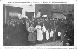 Anvers - Staking Der Antwerpsche Dockers (top Animatie 1907- Achterkant Théatre Pathé, Avenue De Keyser) - Antwerpen
