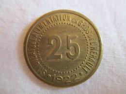 Le Jeton 25 Cts Syndicat De L'alimentation En Gros De L'Hérault 1922 - Monétaires / De Nécessité