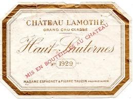 Etiquette (12,5X9) Château LAMOTHE 1929  Grand Cru Classé Haut - Sauternes  Mme Espagnet & Pierre Tauzin Propriétaires - Bordeaux