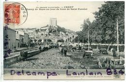 - CREST - ( Drôme ), Champ De Mars, Un Jour De Foire, De Saint Ferréol, épaisse, Peu Courante A La Vente, TTBE, Scans.. - Crest
