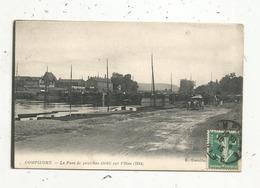 Cp , 60 , COMPIEGNE , Le Pont De Péniches établi Sur L'Oise ,1914, Bateau , Automobile, écrite - Compiegne