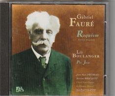 CD  GABRIEL FAURE  Requiem  Lili Boulanger  Pie Jean   Etat: TTB Port 110 GR - Classique