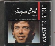CD JACQUES BREL  Master Serie Vol 2    Etat: TTB Port 110 GR - Musique & Instruments