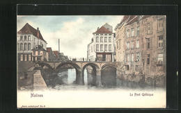 AK Malines, Le Pont Gothique - Unclassified
