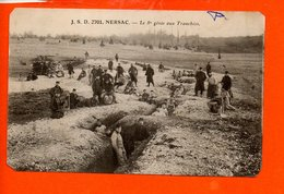 16 NERSAC - Le 8è Génie Aux Tranchées  - Militaire - Guerre 1914/18 - France