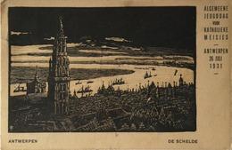 Anvers - Antwerpen // De Schelde (steendruk) Algemeen Jeugddag Kath. Meisjes 26 Juli 1931 - Antwerpen