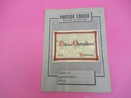 Protège   Cahier/ Vins/ Collection Les Bons Vins / Vin Des Chevaliers// /Vers 1950            CAH196 - Papel Secante