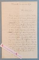L.A.S 1871 Marseille - Ballon Privé / Monté - Combats Montmartre - Superbe Lettre Autographe à Découvrir Cf 7 Photos - Autographes