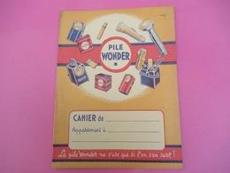 Protège   Cahier/ Pile/ WONDER/ Ne S'use Que Si L'on S'en Sert !/A Quoi Servent Les Piles ?/ /Vers 1950      CAH198 - Accumulators
