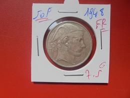 Régence :50 FRANCS 1948 FR BELLE QUALITE ARGENT (A.10) - 05. 50 Francs