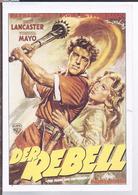 AK-div.26- 225  -   Film Werbung - Der Rebell - Affiches Sur Carte