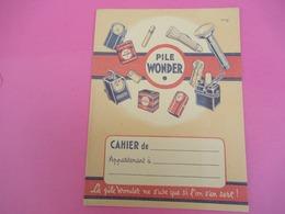 Protège   Cahier/ Pile/ WONDER/ Ne S'use Que Si L'on S'en Sert !// /Vers 1950      CAH199 - Piles