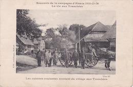 Cpa SOUVENIR DE LA CAMPAGNE D ALSACE 1914 15 16 LA VIE AUX TRANCHEES LES CUISINES ROULANTES 1916 - Guerre 1914-18