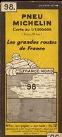 1 Carte Routière Michelin - Les Grandes Routes De France (France-Nord) N°98 - Callejero