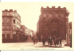 62 - ARRAS / LA FONTAINE NEPTUNE ET LA RUE SAINT AUBERT - Arras