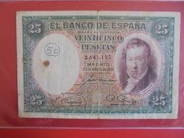 ESPAGNE 25 PESETAS 1931 CIRCULER (B.7) - [ 2] 1931-1936 : Republiek