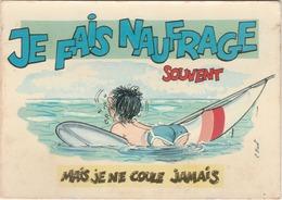 Illustrateur R. HUET N°971/4 Vacances Planche à Voile Je Fais Naufrage Souvent Mais Je Ne Coule Jamais HUMOUR - Other Illustrators
