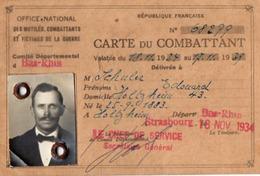 VP15.696 - MILITARIA - Carte Du Combattant - Section De STRASBOURG - Mr SCHULER à HOLTZHEIM - Documents