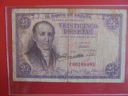 ESPAGNE 25 PESETAS 1946 CIRCULER (B.7) - 25 Pesetas