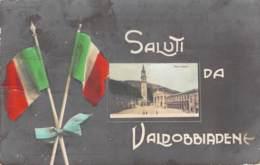 Saluti Da Valdobbiadene - Piazza Maggiore Feldpost 1917 - Gruss Aus.../ Grüsse Aus...