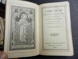 7ogg) L'ANIMA CON DIO PREGHIERE E MEDITAZIONI CARDINALE CAPECELATRO SENZA DATA MA CREDO FINE 1800 - Old Books