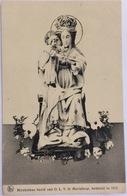(964) Mirakuleus Beeld Van O.L.V. Te Marialoop - 1912 - Vierge Marie & Madones