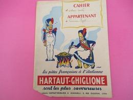 Protège-Cahier/Pâtes Françaises à L'Italienne/HARTAUT-GIGLIONE Scaramelli/LYON/Cahier D' écriture /Vers 1950  CAH208 - Alimentaire
