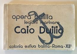 LIBRETTO 12 CARTOLINE  OPERA BALILLA LEGIONI MARINARE CAIO DUILIO - Matériel