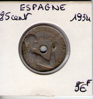 Espagne. 25 Centimos. 1934. Monnayage Républicain - [ 2] 1931-1939 : République