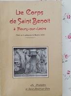 Le Corps De Saint Benoit à Fleury Sur Loire étude Sur Le Palimpseste De Munich 1941 Nièvre Bourgogne Franche Comté - 1901-1940